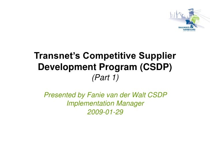 Transnet'S Competitive Supplier Development Program (Csdp)