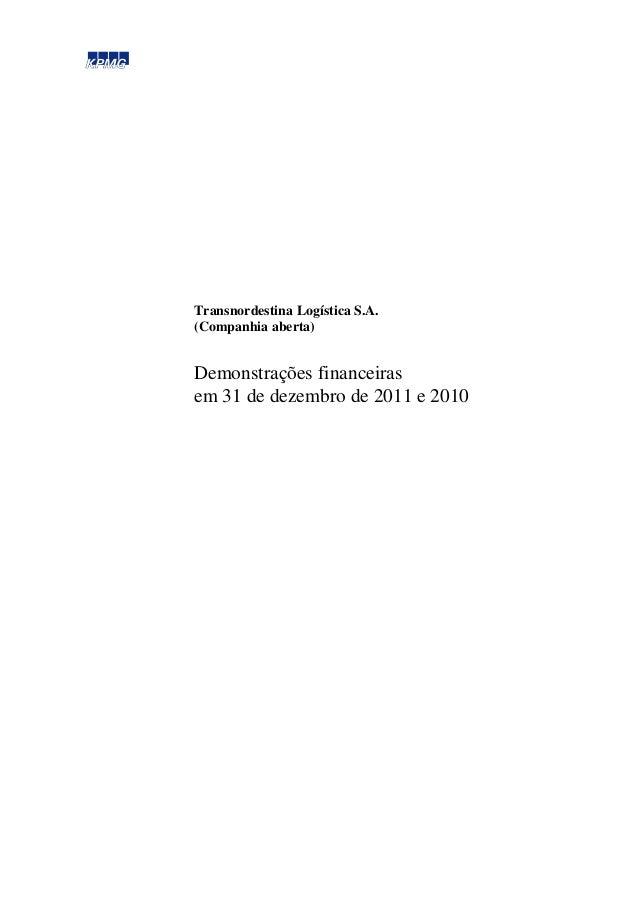 Transnordestina Logística S.A. (Companhia aberta) Demonstrações financeiras em 31 de dezembro de 2011 e 2010