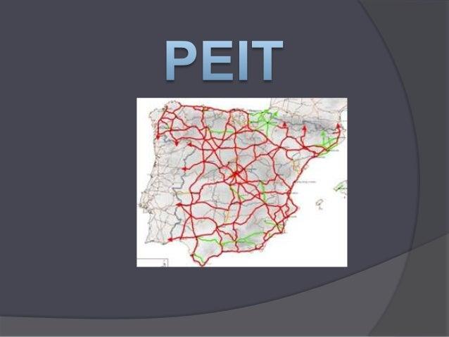 Plan Estratégico de Infraestructuras yTransporteElaborado por el Ministerio de Fomento de Españaen el año 2004, como plan ...