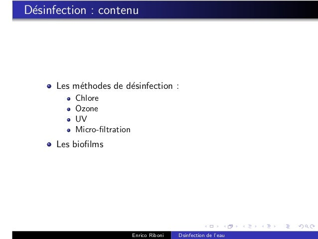 D´sinfection : contenu e      Les m´thodes de d´sinfection :           e           e          Chlore          Ozone       ...