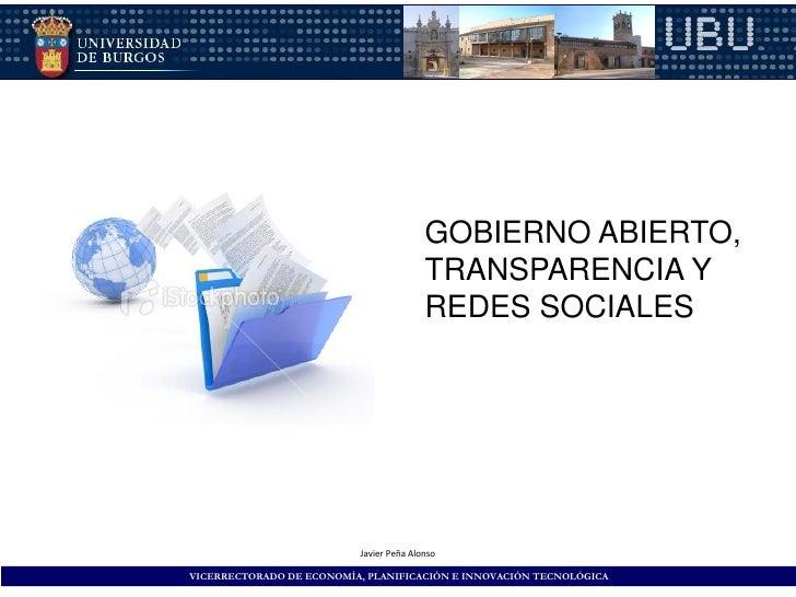 GOBIERNO ABIERTO,                                         TRANSPARENCIA Y                                         REDES SO...