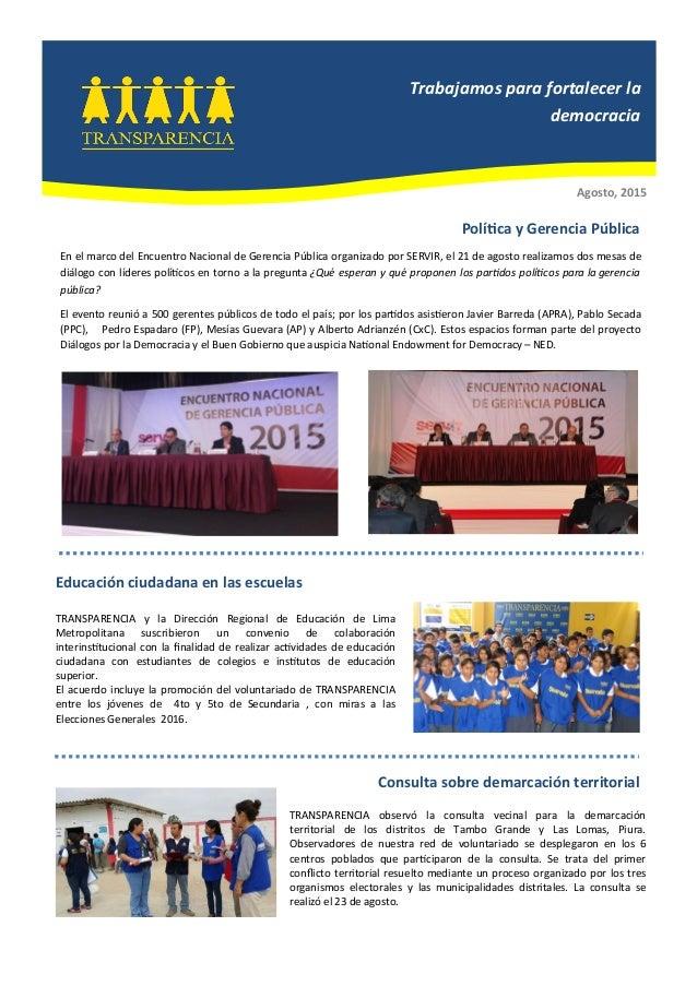 Agosto, 2015 Educación ciudadana en las escuelas TRANSPARENCIA y la Dirección Regional de Educación de Lima Metropolitana ...