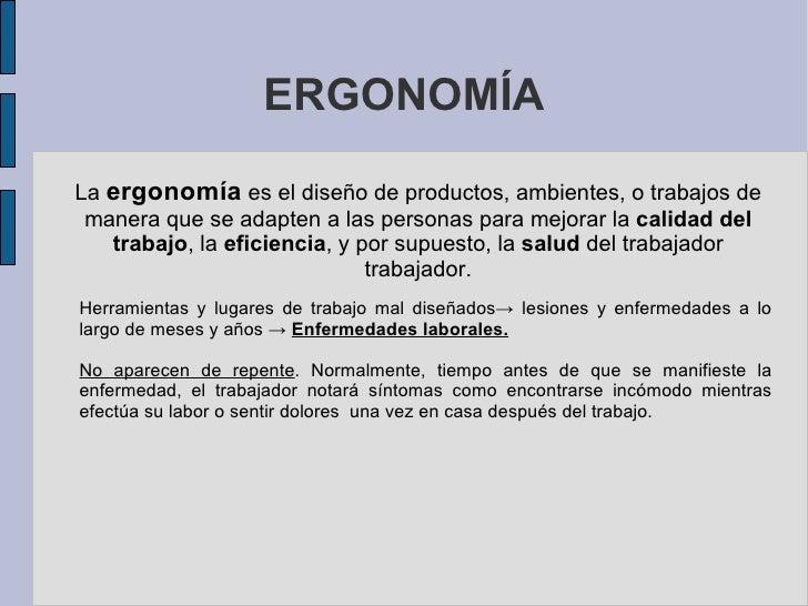 Transparencias ergonomia for Que es la ergonomia en la oficina