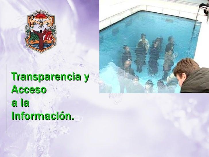 Transparencia y Acceso a la Información.