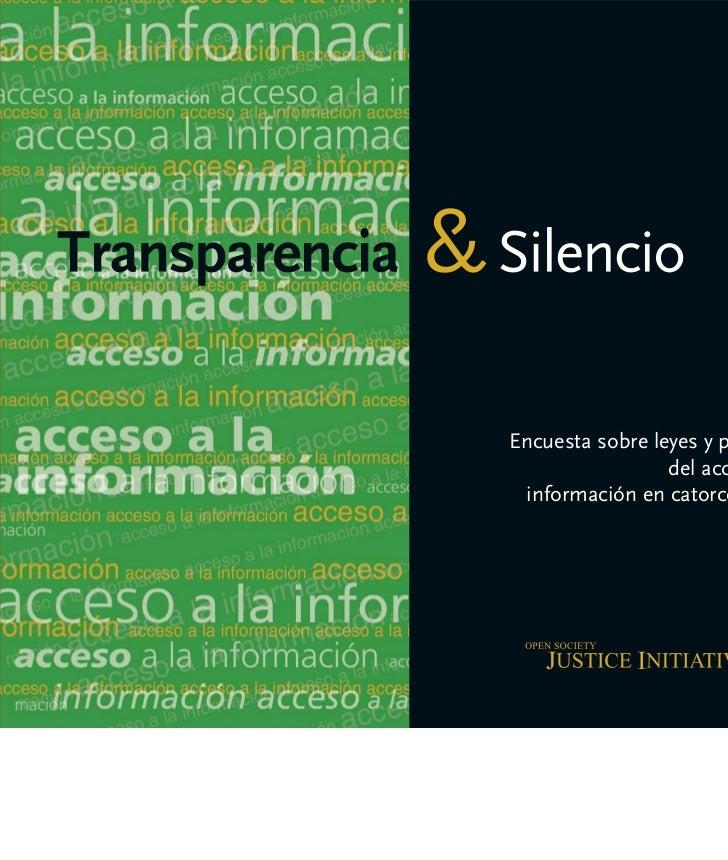Transparencia                   y Silencio     Encuesta sobre Leyes y Prácticas delAcceso a la Información en Catorce Países