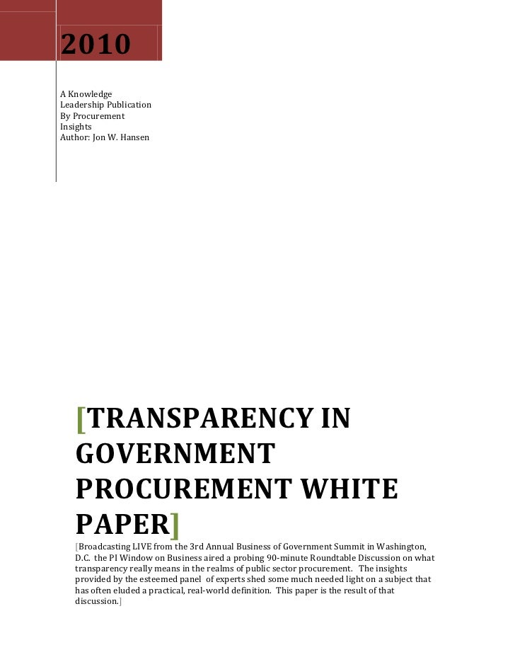 2010 A Knowledge Leadership Publication By Procurement Insights Author: Jon W. Hansen        [TRANSPARENCY IN    GOVERNMEN...