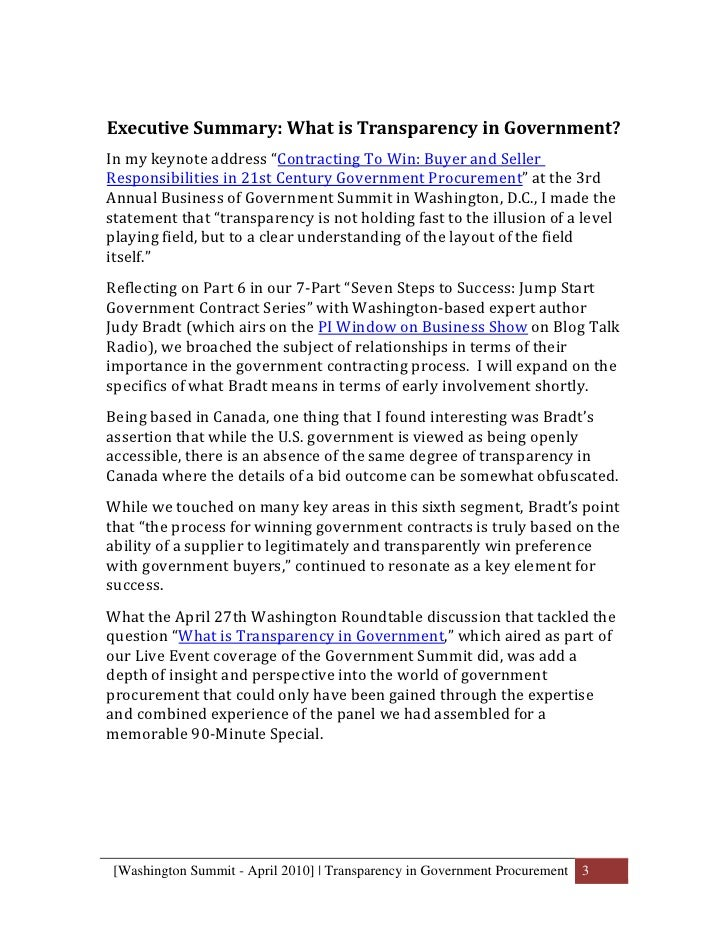 transparency in our government In the context of open government, transparency means the following this is  necessarily an incomplete list, since transparency can take many forms.