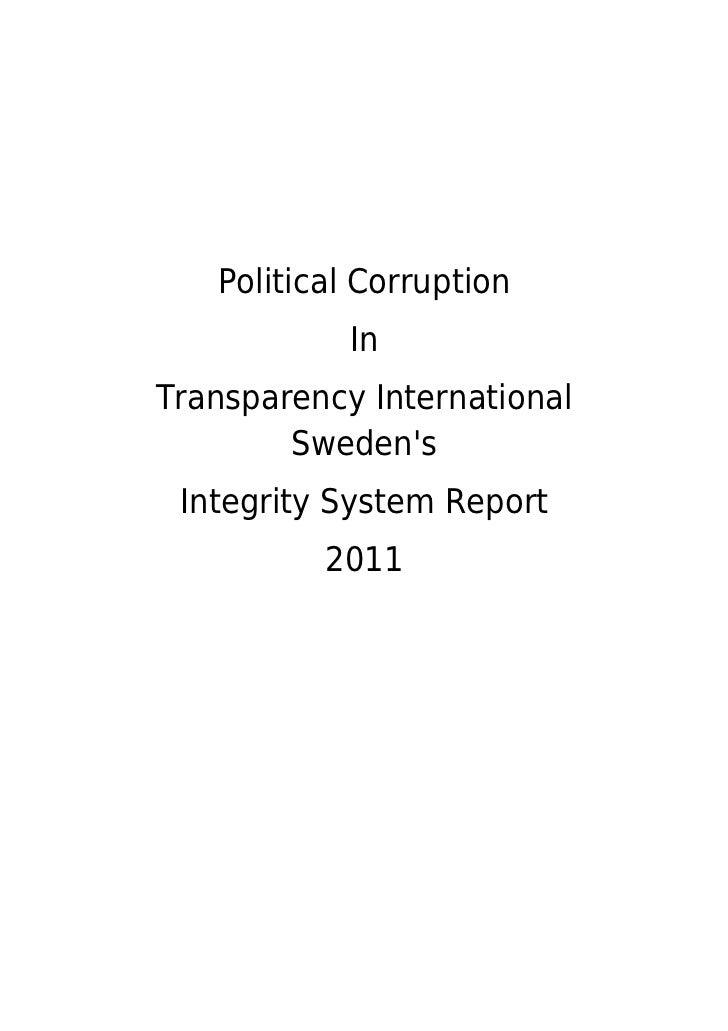 Political Corruption            InTransparency International        Swedens Integrity System Report          2011