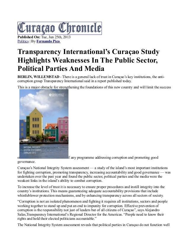 Published On: Tue, Jun 25th, 2013 Politics   By Fernando Pico Transparency International's Curaçao Study Highlights Weakne...