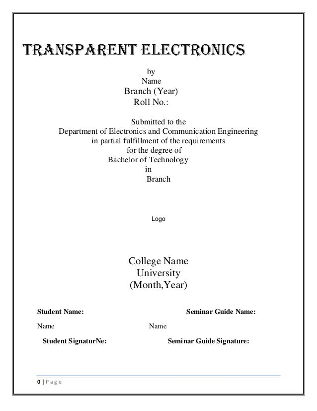 TRANSPARENT ELECTRONICS by Name  Branch (Year) Roll No.: Submitted to the Department of Electronics and Communication Engi...