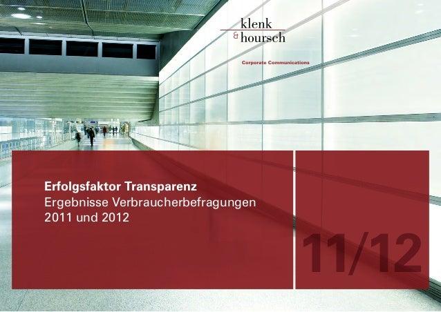 Erfolgsfaktor TransparenzErgebnisse Verbraucherbefragungen2011 und 2012                                    11/12