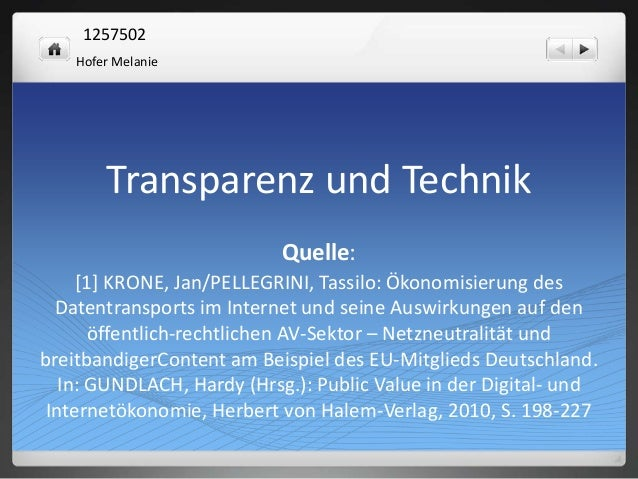 1257502 Hofer Melanie  Transparenz und Technik Quelle: [1] KRONE, Jan/PELLEGRINI, Tassilo: Ökonomisierung des Datentranspo...