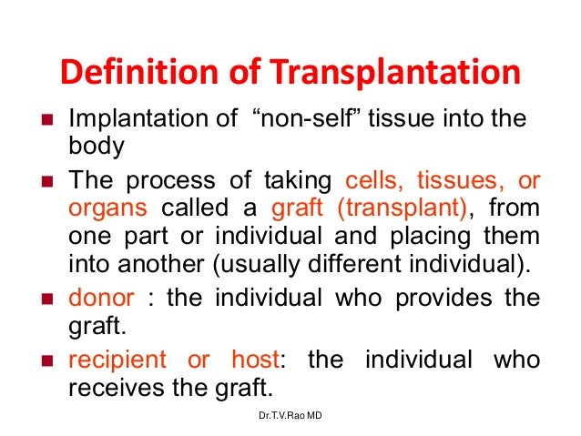 a description of allograft a tissue graft between donor and recipient of the same species Autograft: transfer of tissue from and to the same person allograft: transfer  matched unrelated transplant: type of allogeneic transplant, where the donor is not a family  antibody screening and c4d staining donor-recipient cross matching.