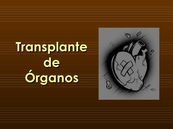 Transplante de Órganos