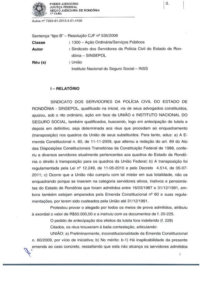 PODER JUDICIÁRIO  - JusTiÇA FEDERAL _ ' SEÇÃO JUDICIÁRIA DE RONDONIA ' 1 l' VARA     Autos n** 7355-61 .201 3.4.01 .41 O0 ...