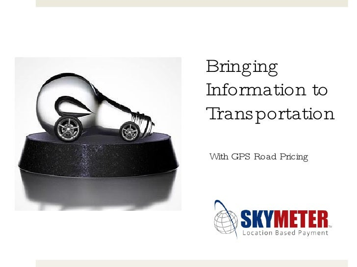 Bringing Information to Transportation With GPS Road Pricing