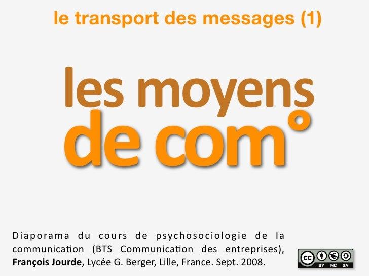 le transport des messages (1)                 !quot;#$%&'quot;(#$              0quot;$1&%2 ! quot; # $ % &# ' #( ) *( +% *...