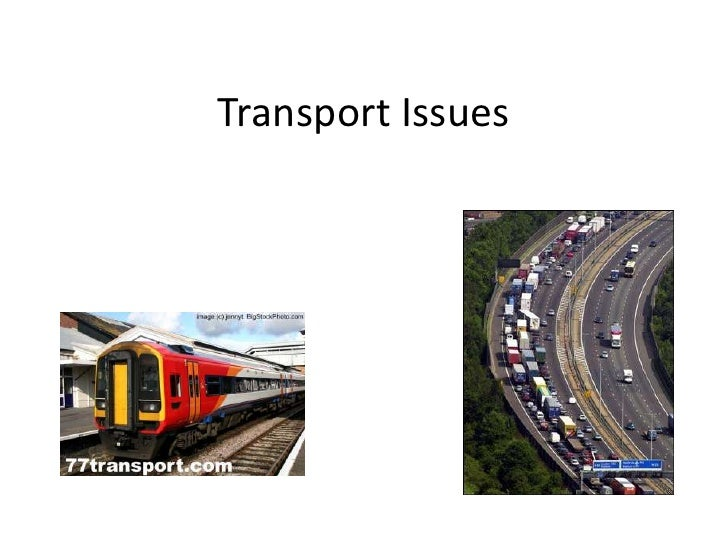 Transport Issues<br />