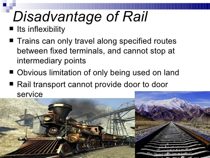 advantages and disadvantages of public transport Advertisements: there are numerous advantages of road transport in comparison to other modes of transport: advantages: 1 less capital outlay: advertisements: road transport required much.
