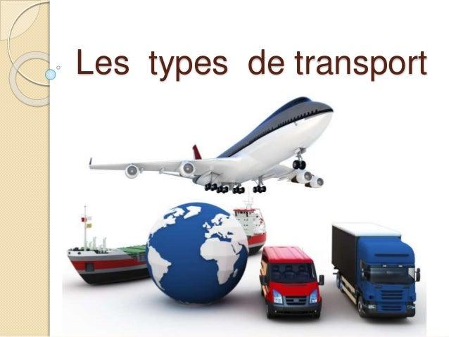 Les types de transport