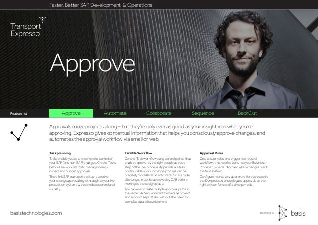 basistechnologies.com Approve Automate Collaborate Sequence BackOut Faster, Better SAP Development & Operations Feature li...