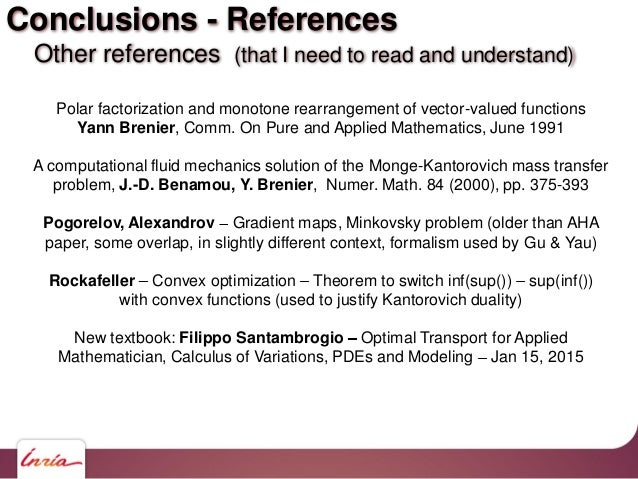 Conclusions - References Other references (that I need to read and understand) Polar factorization and monotone rearrangem...