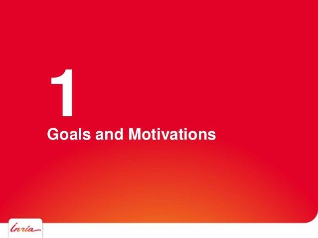 Goals and Motivations 1