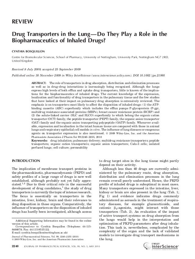 REVIEW Drug Transporters in the Lung—Do They Play a Role in the Biopharmaceutics of Inhaled Drugs? CYNTHIA BOSQUILLON Cent...