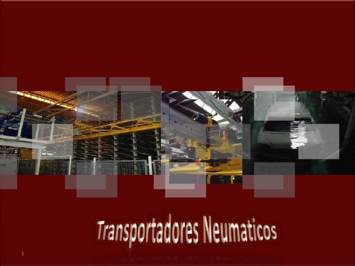 1<br />Transportadores Neumaticos<br />