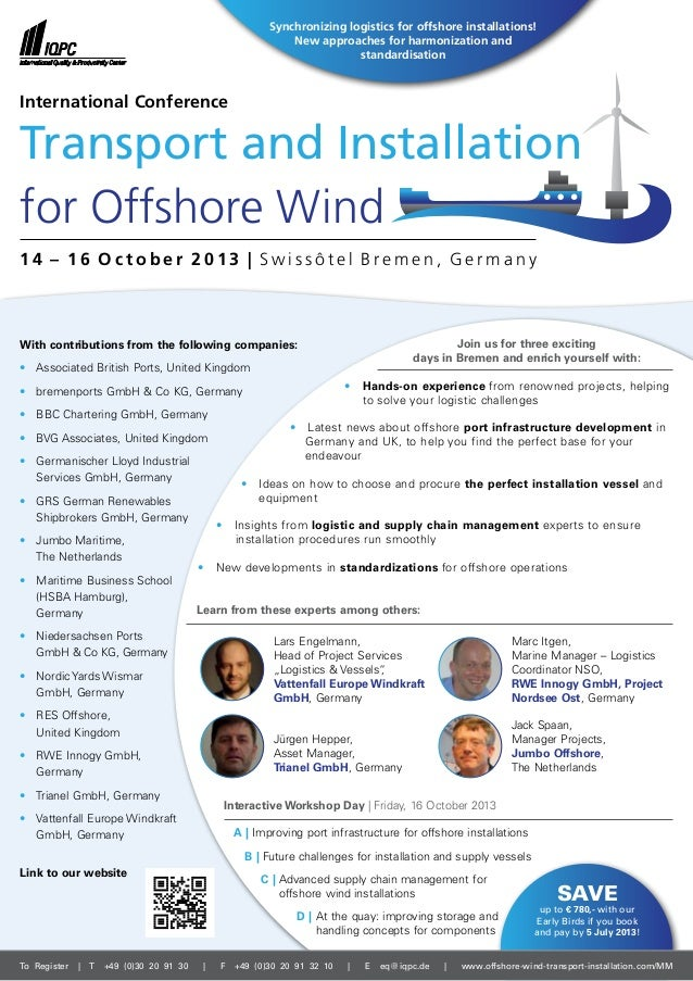 Transport and Installation for Offshore Wind With contributions from the following companies: • Associated British Ports,...