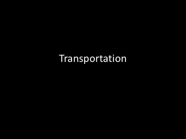 Transportation<br />