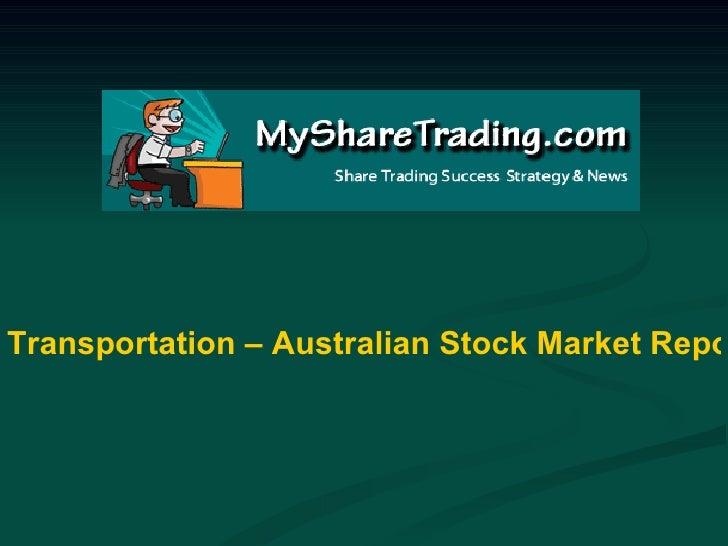 Transportation – Australian Stock Market Report