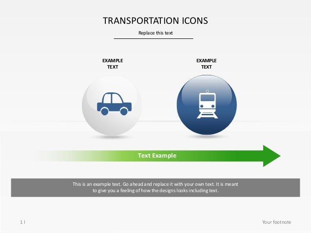 Replace this text TRANSPORTATION ICONS 1 I EXAMPLE TEXT EXAMPLE TEXT Text Example This is an example text. Go ahead and re...