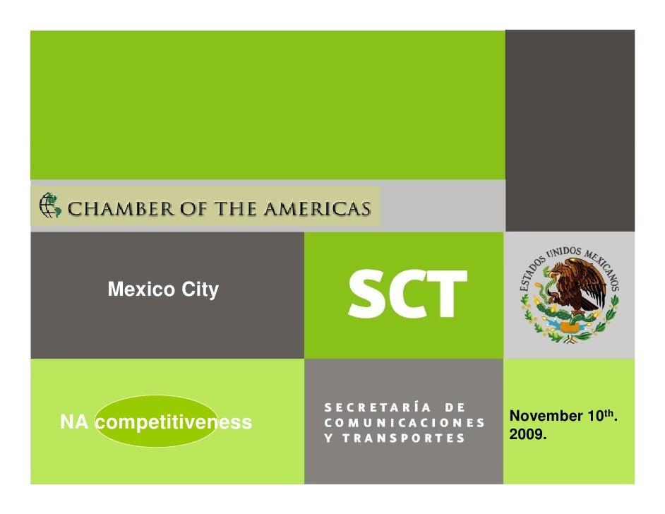 Mexico City     NA competitiveness   November 10th.                      2009.