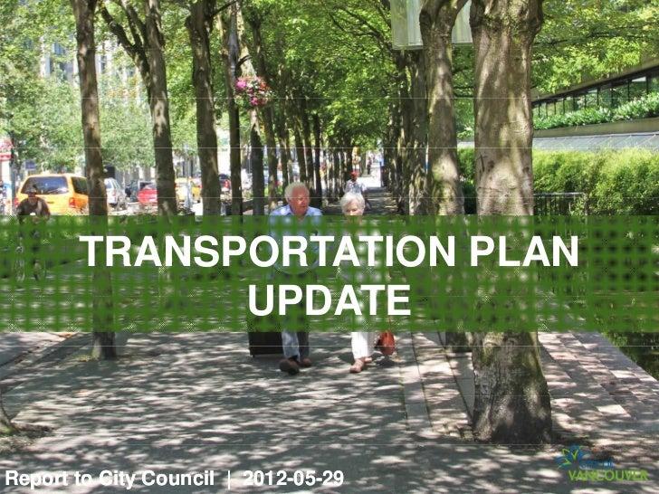 TRANSPORTATION PLAN             UPDATEReport to City Council | 2012-05-29