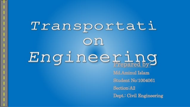 Prepared by: Md.Aminul Islam Student No:1004061 Section:A2 Dept.: Civil Engineering