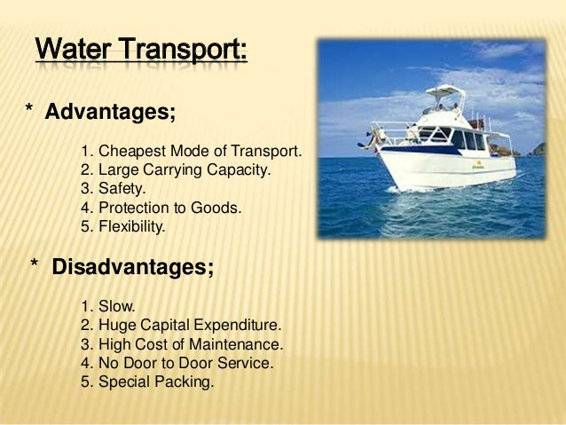 water transport information Water transport is the process of moving people, goods, etc by barge, boat, ship or sailboat over a sea, ocean, lake, canal, river, etc this category does not include articles on the transport of water for the purpose of consuming the water.