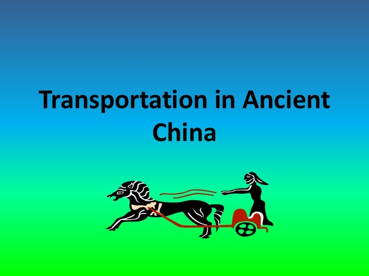 Transportation in Ancient          China