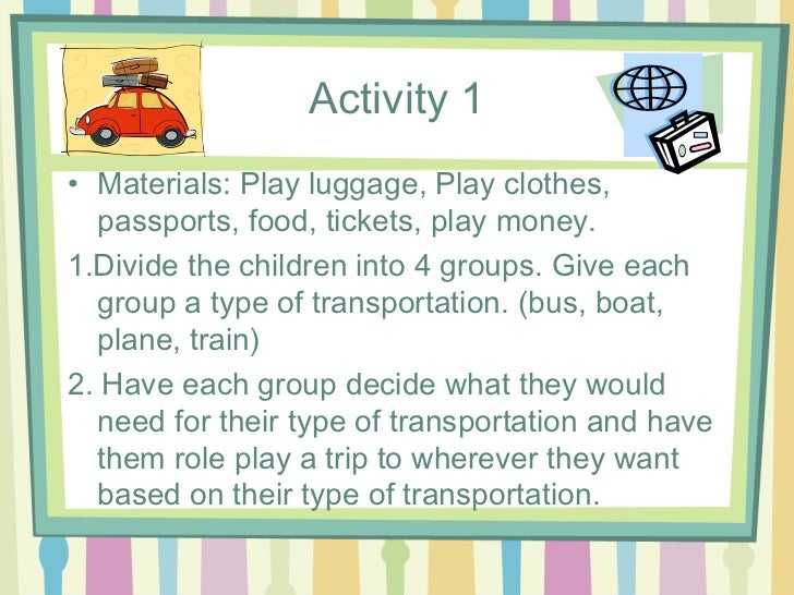 transportation unit lesson plan Boys and girls alike share a fascination with things that people use to get around  even when no transportation toys are available to play with,.