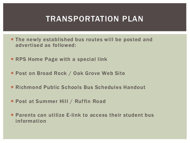  The newly established bus routes will be posted and advertised as followed:  RPS Home Page with a special link  Post o...