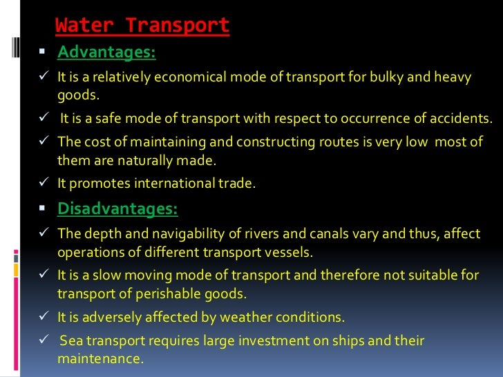 advantages and disadvantages of multimodal transportation Multimodal transport combines the advantages of the various transport types the infrastructural development in the european countries is a continuous ongoing.