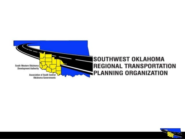  OKLAHOMA DEPARTMENT OF TANSPORTATION-Laura Chaney Planning & Performance Branch Manager  NORTHERN OKLAHOMA REGIONAL TRA...