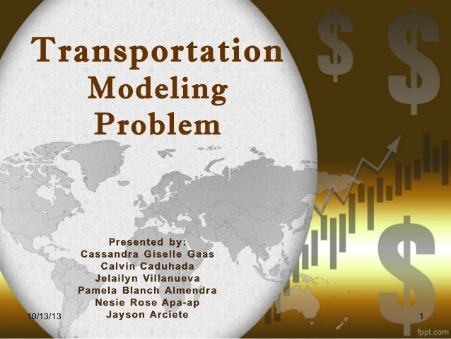 Transportation Modeling Problem  10/13/13  1