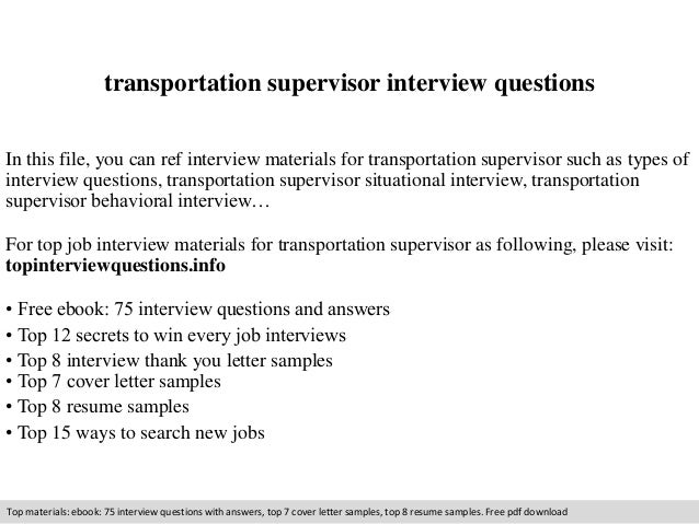 Receiving Supervisor Jobs job profile electrical supervisor Transportation Supervisor Interview Questions In This File You Can Ref Interview Materials For Transportation Supervisor