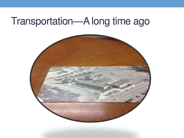 Transportation—A long time ago