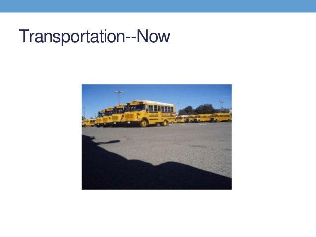 Transportation--Now