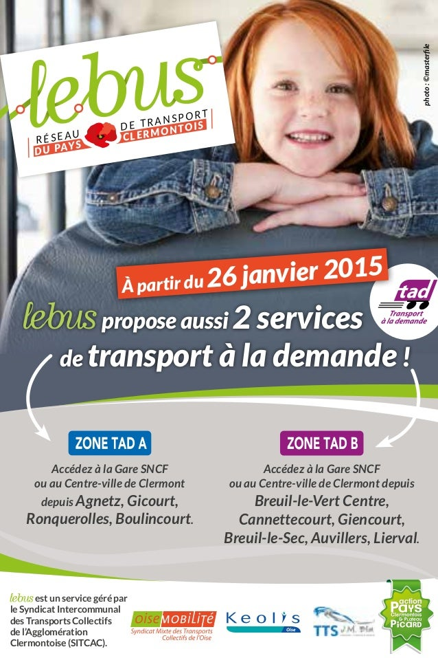 est un service géré par le Syndicat Intercommunal des Transports Collectifs de l'Agglomération Clermontoise (SITCAC). Agne...
