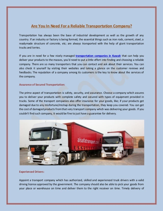 Are You In Need For a Reliable Transportation Company? Transportation has always been the base of industrial development a...