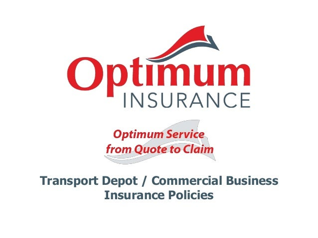 Transport Depot / Commercial Business Insurance Policies