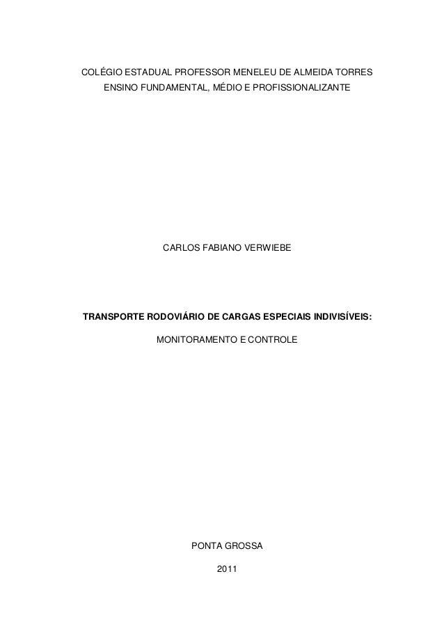 0COLÉGIO ESTADUAL PROFESSOR MENELEU DE ALMEIDA TORRES   ENSINO FUNDAMENTAL, MÉDIO E PROFISSIONALIZANTE               CARLO...